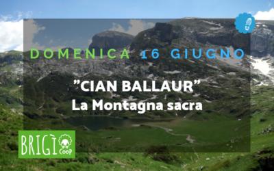 Altrove – Escursione al Cian Ballaur, la Montagna Sacra