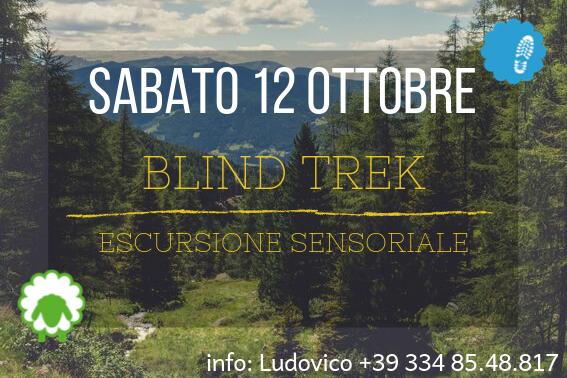 "12 ottobre – ""Blind Trek"" escursione sensoriale"