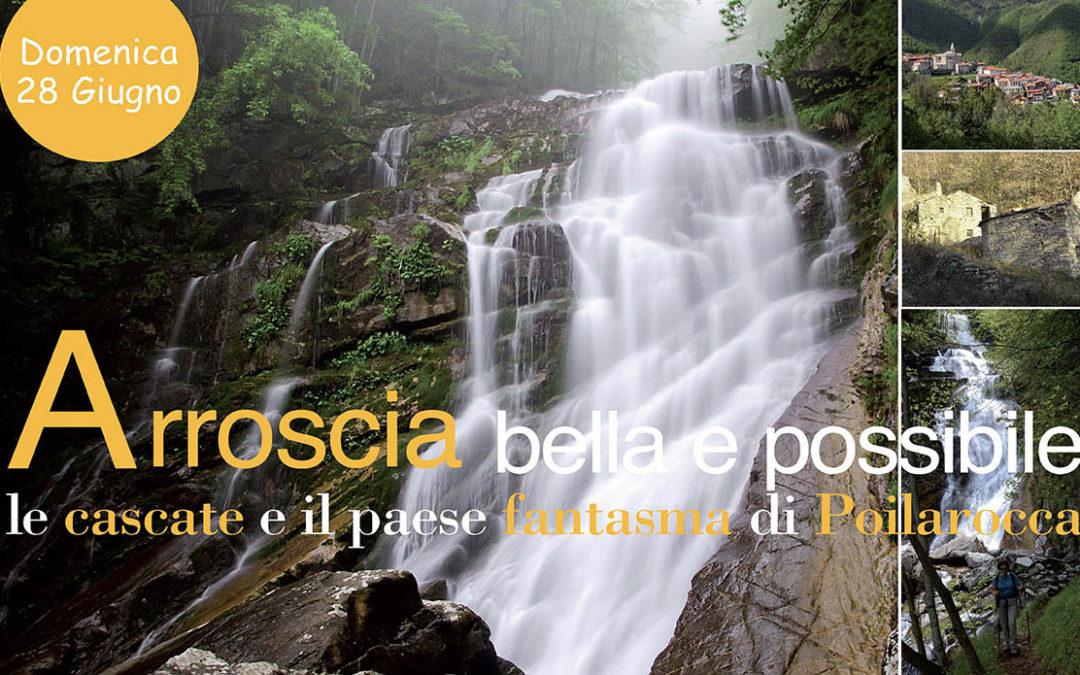 28 giugno – Le Cascate dell'Arroscia e il paese fantasma di Poilarocca